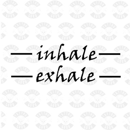 Tattoo inhale and exhale